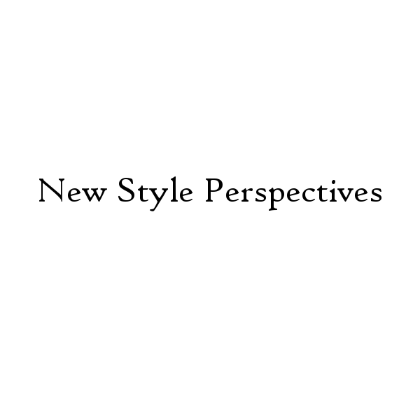 NEW STYLE PERSPECTIVES